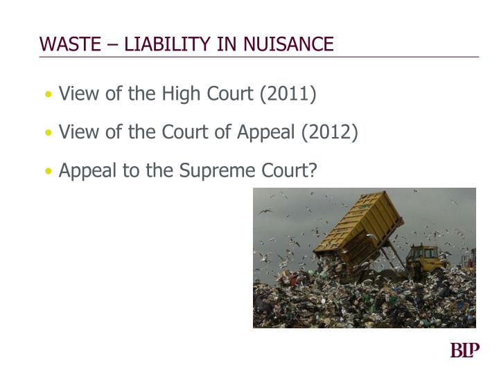 WASTE – LIABILITY IN NUISANCE