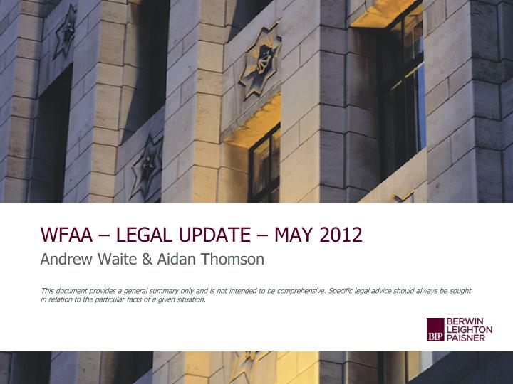 WFAA – LEGAL UPDATE – MAY 2012