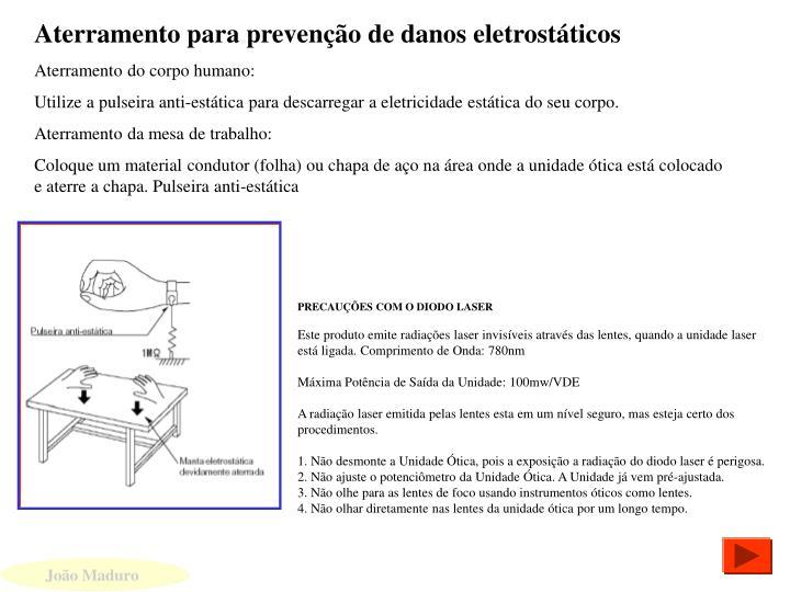 Aterramento para prevenção de danos eletrostáticos