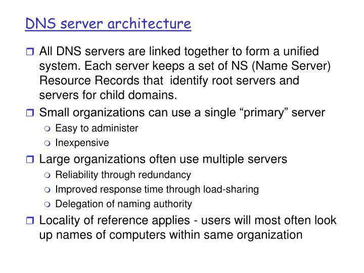 DNS server architecture