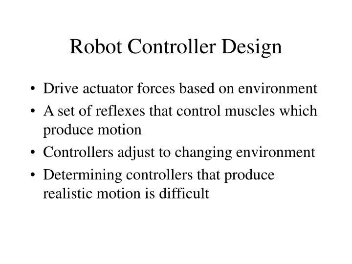 Robot Controller Design