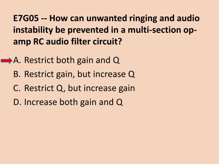 E7G05 -- How can unwanted ringing and audio instability be prevented in a multi-section op-amp RC audio filter circuit?