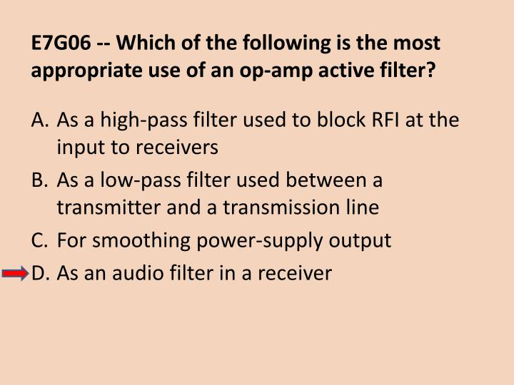 E7G06 -- Which of the following is the most appropriate use of an op-amp active filter?
