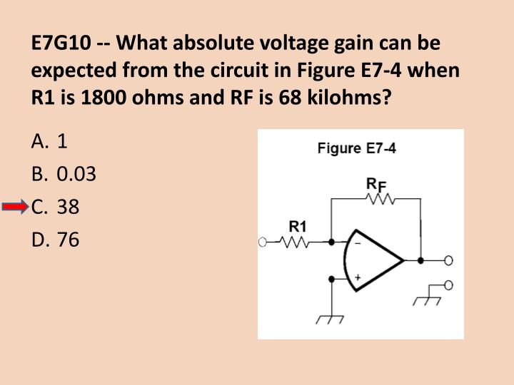 E7G10 -- What absolute voltage gain can be expected from the circuit in Figure E7-4 when R1 is 1800 ohms and RF is 68 kilohms?