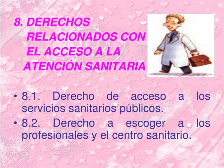 8. DERECHOS