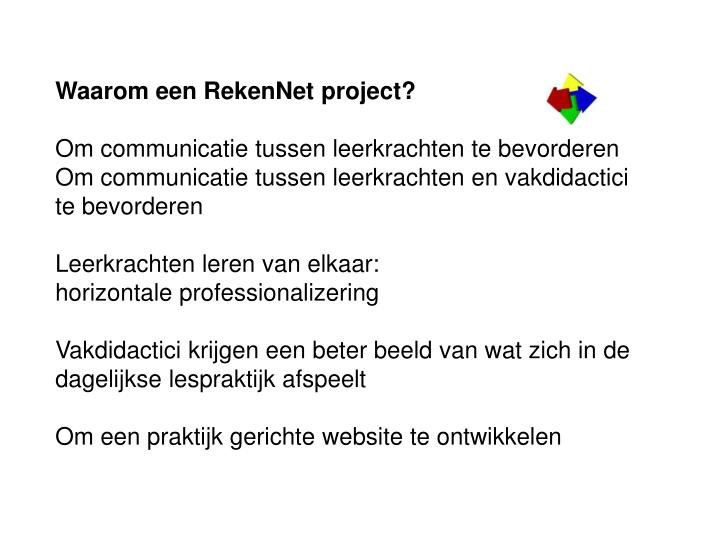 Waarom een RekenNet project?