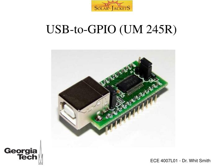 USB-to-GPIO (UM 245R)