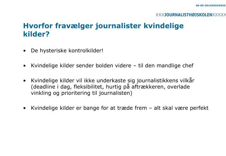 Hvorfor fravælger journalister kvindelige kilder?