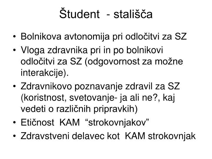 Študent  - stališča