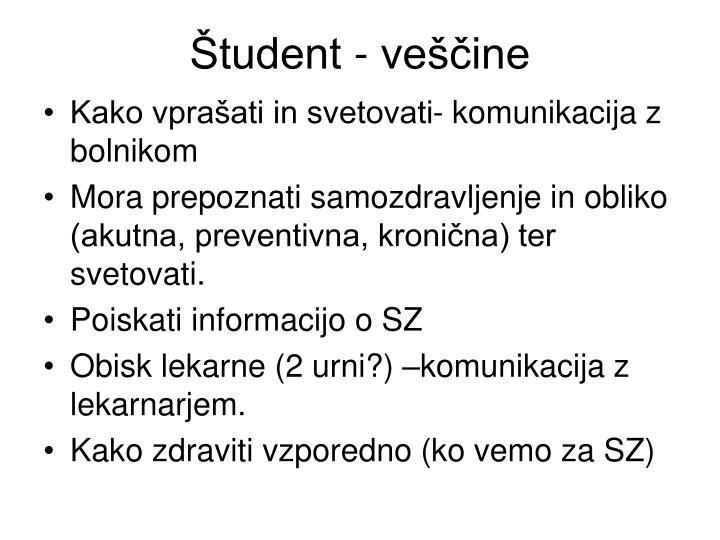 Študent - veščine