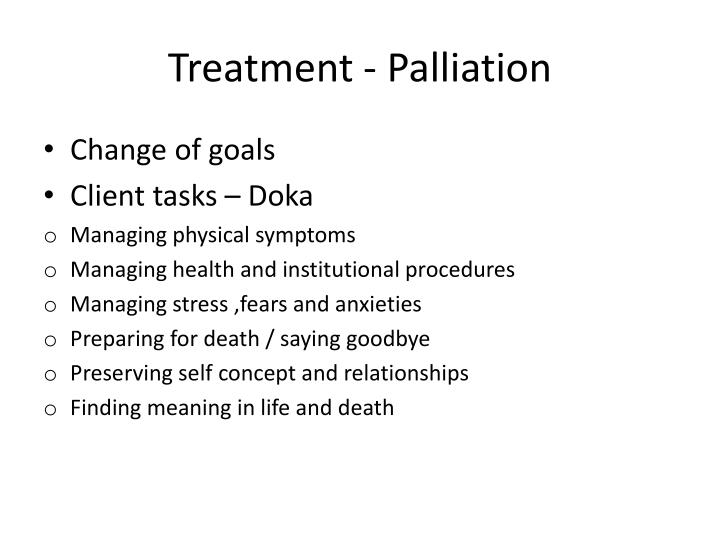 Treatment - Palliation