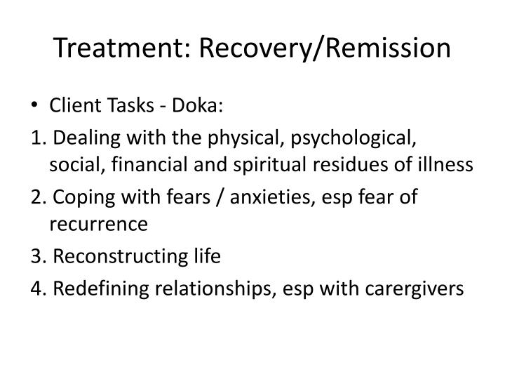 Treatment: Recovery/Remission
