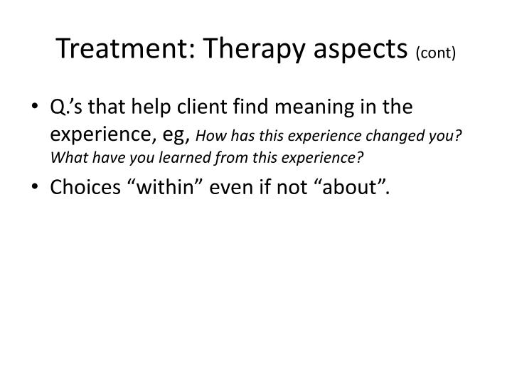Treatment: Therapy aspects