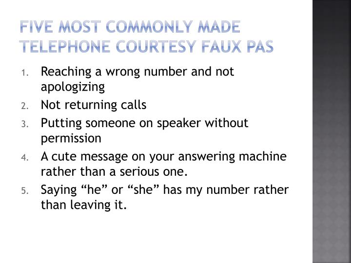 Five most commonly made telephone courtesy Faux pas
