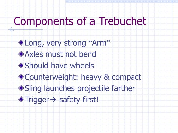Components of a Trebuchet
