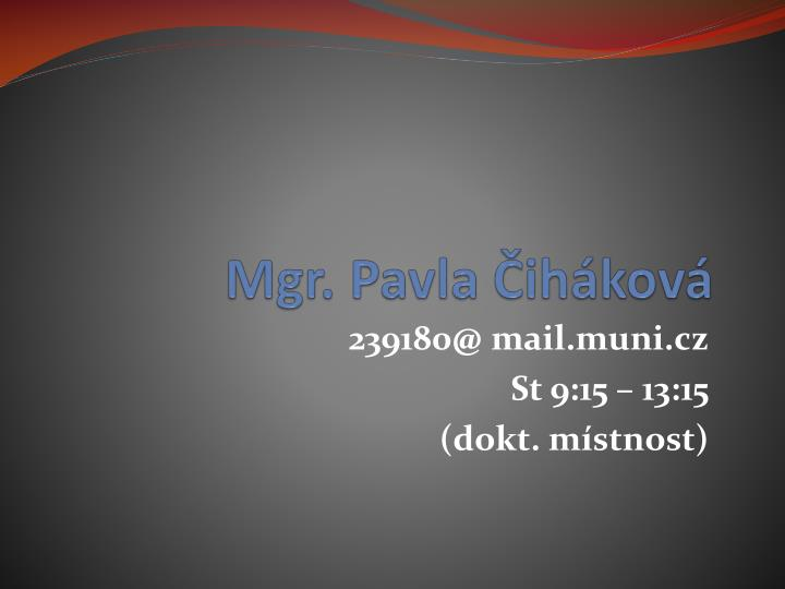 Mgr. Pavla Čiháková