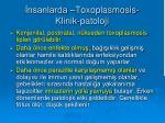 nsanlarda toxoplasmosis klinik patoloji