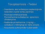 toxoplasmosis tedavi