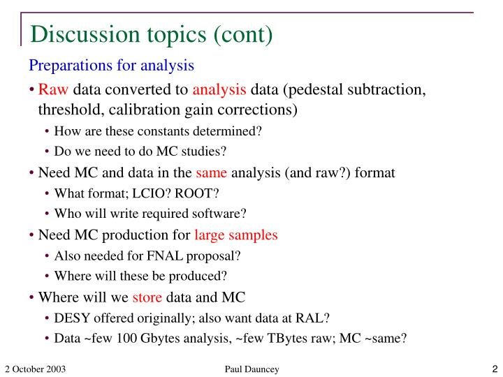 Discussion topics (cont)