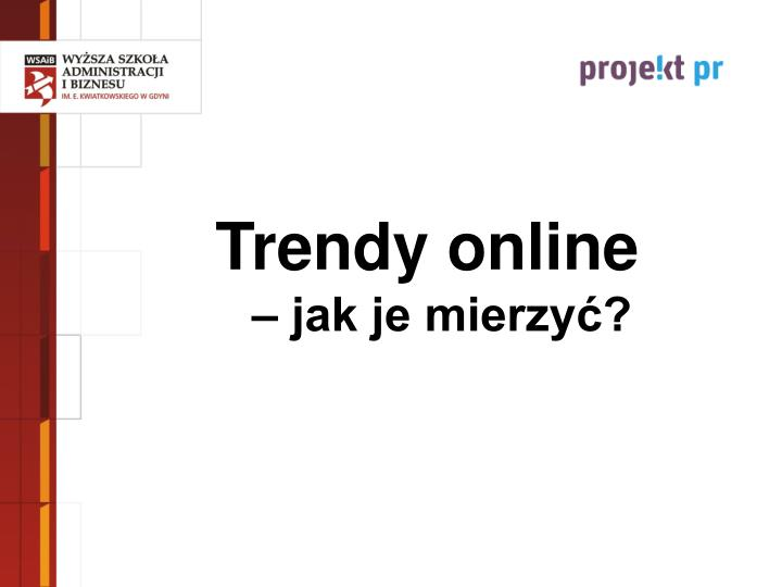 Trendy online
