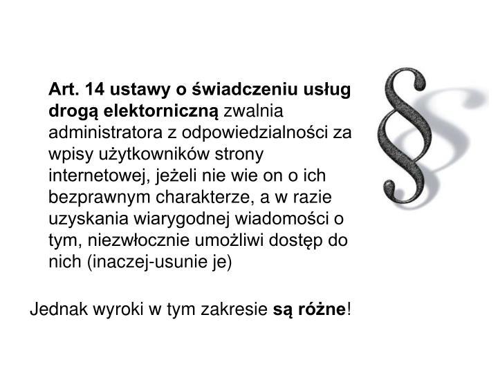Art. 14 ustawy o świadczeniu usług drogą elektorniczną