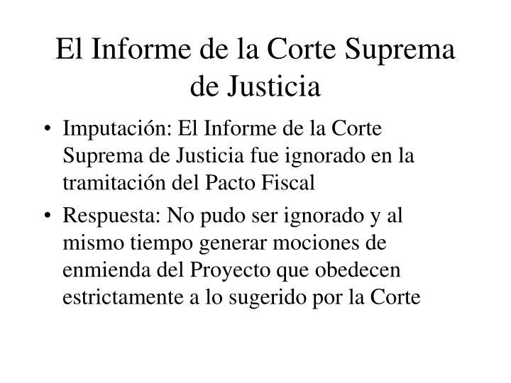El Informe de la Corte Suprema de Justicia