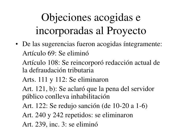 Objeciones acogidas e incorporadas al Proyecto