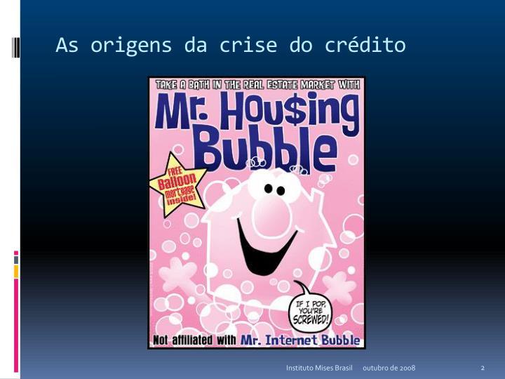 As origens da crise do crédito