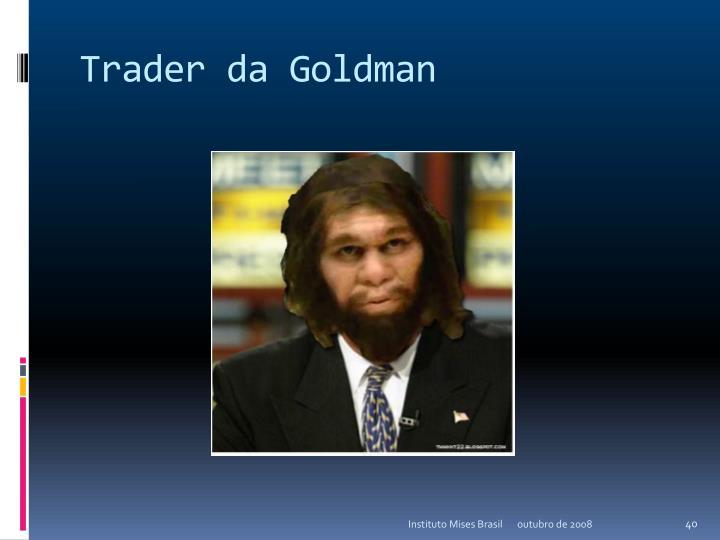 Trader da Goldman