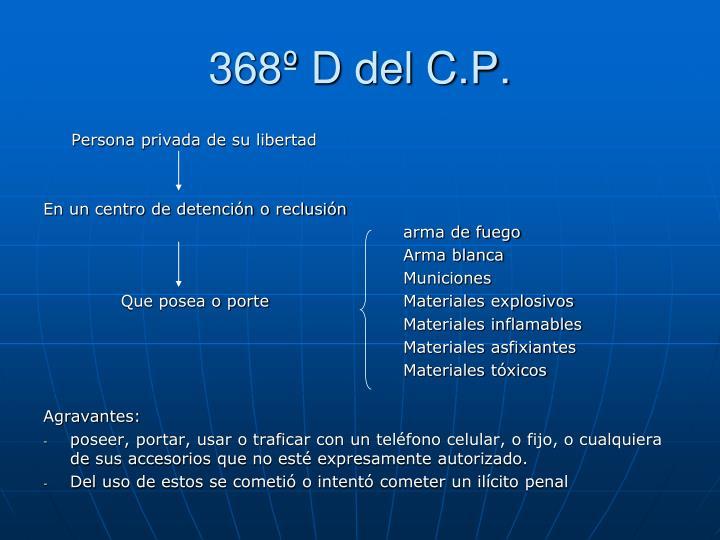 368º D del C.P.