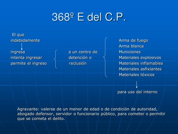 368º E del C.P.
