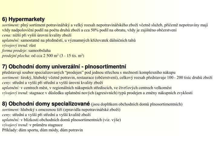 6) Hypermarkety