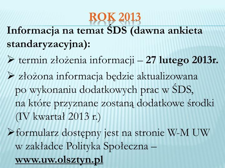 Informacja na temat ŚDS (dawna ankieta standaryzacyjna):