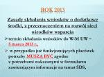 rok 20132