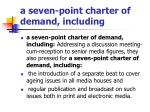 a seven point charter of demand including