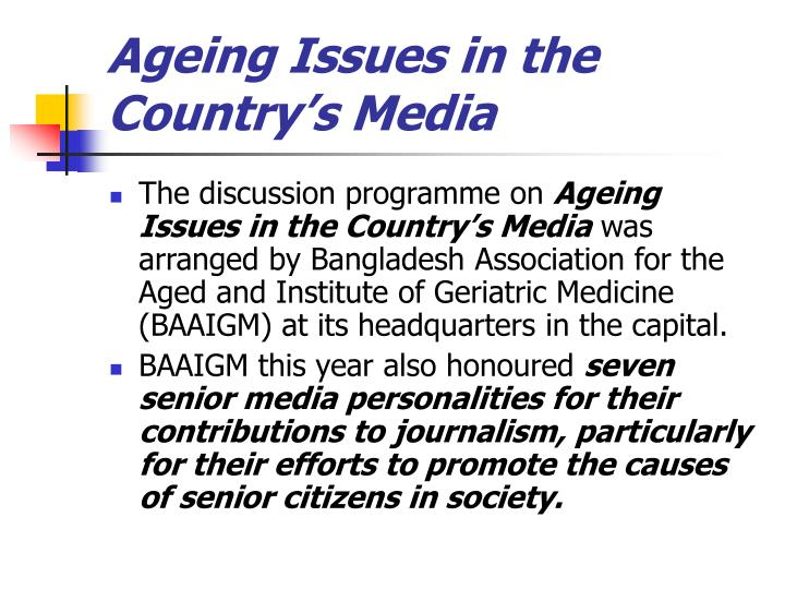 Ageing Issues in the Country's Media