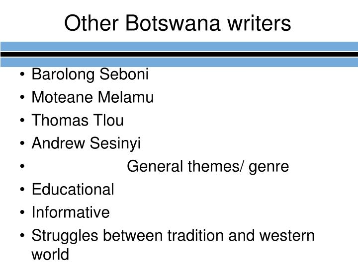 Other Botswana writers