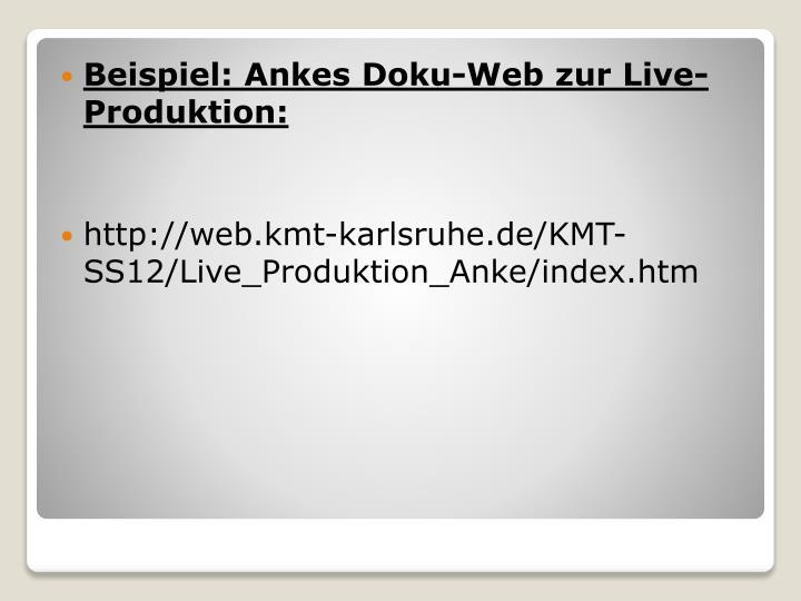 Beispiel: Ankes Doku-Web zur Live-Produktion: