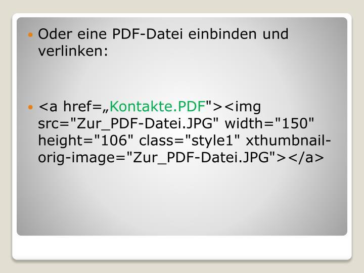 Oder eine PDF-Datei einbinden und
