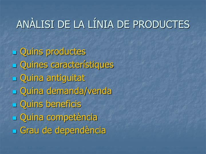 ANÀLISI DE LA LÍNIA DE PRODUCTES
