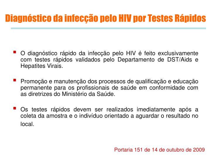 Diagnóstico da infecção pelo HIV por Testes Rápidos