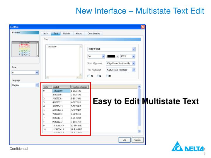 New Interface – Multistate Text Edit