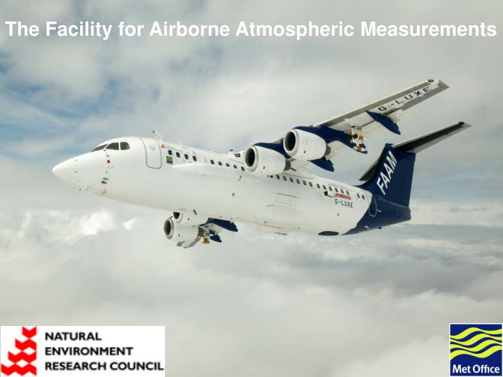 The Facility for Airborne Atmospheric Measurements