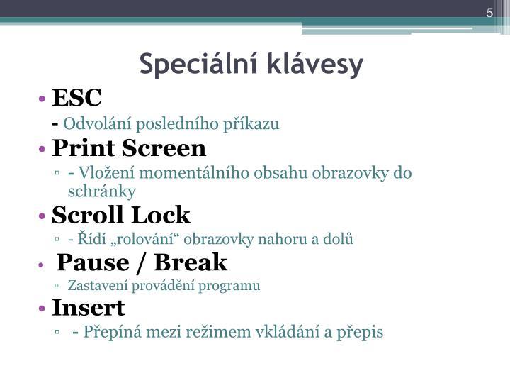 Speciální klávesy