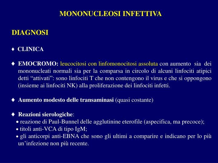 MONONUCLEOSI INFETTIVA