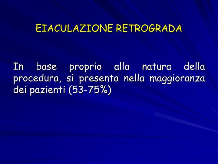 EIACULAZIONE RETROGRADA