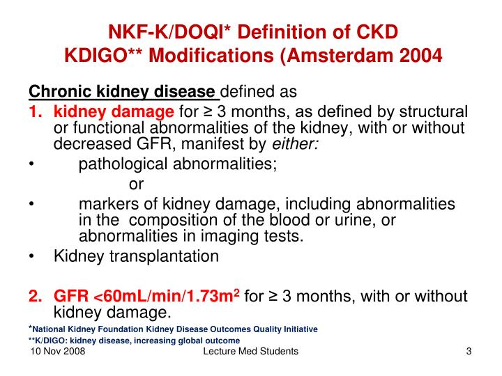 Nkf k doqi definition of ckd kdigo modifications amsterdam 2004