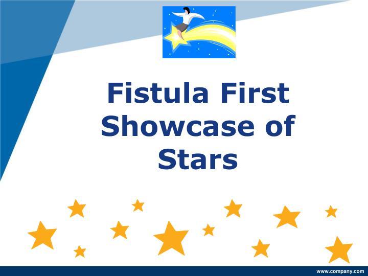 Fistula First