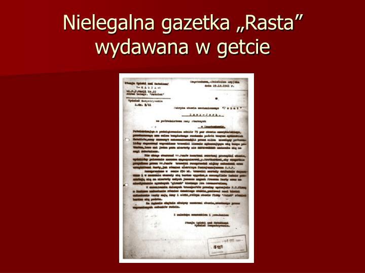 """Nielegalna gazetka """"Rasta"""" wydawana w getcie"""