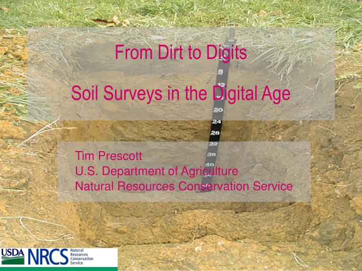 From dirt to digits soil surveys in the digital age